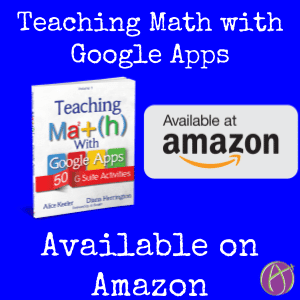 Teaching Math with Google Apps available now on Amazon