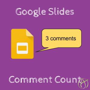 Google Slides Comment Count