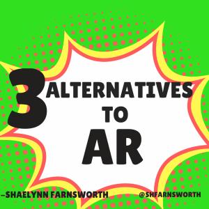 3 alternatives to AR farnsworth