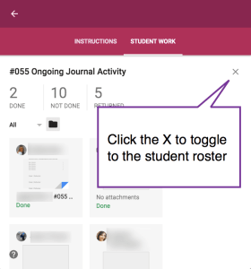 Click x to toggle to the student roster