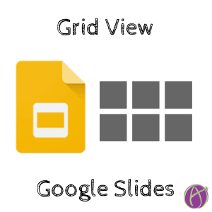 Grid View Google Slides