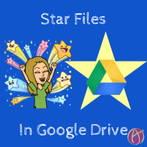 Star Files in Google Drive