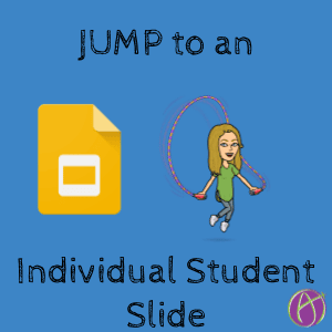 jump to an individual student slide