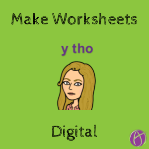 Make worksheets digital