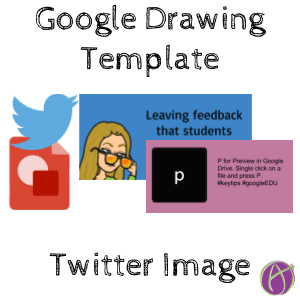 Twitter Image Template in Google Drawing