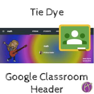 tie dye google classroom header by alice keeler