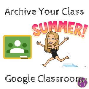 Archive your class for the summer