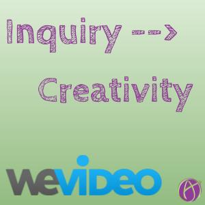 Moving from Inquiry to Creativity