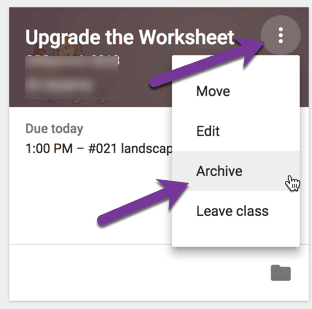 ARchive your google classroom class