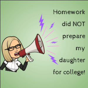 Homework did not prepare my daughter for college