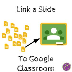 Link a slide to google classroom