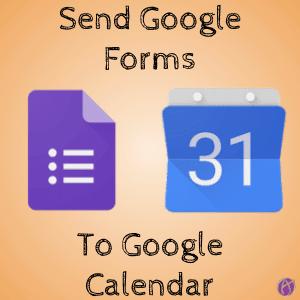 Send Google Forms to Google Calendar