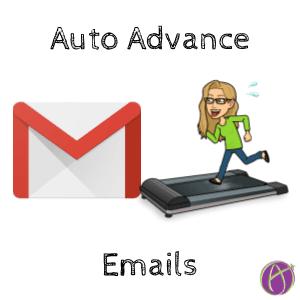Auto advance emails