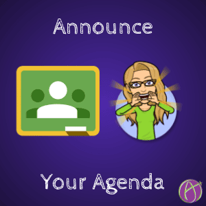 Announce Your Agenda in Google Classroom