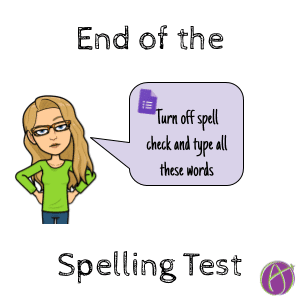 No Paper or Google Forms Spelling Tests