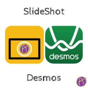 SlideShot with Desmos