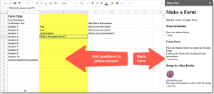 Use the Yellow Column to add questions