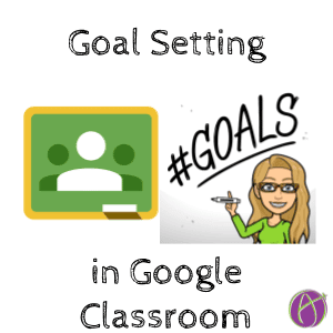 Goal Setting in Google Classroom Level Up Game