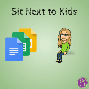 Sit next to kids