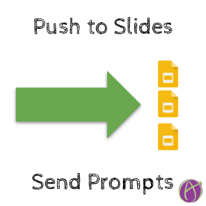 Push a Prompt to Slides
