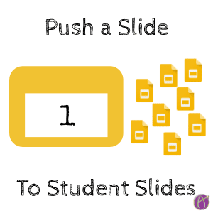First Slide Push a Slide to Student Slides