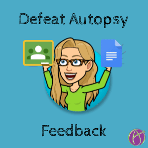 defeat autopsy feedback with g suite