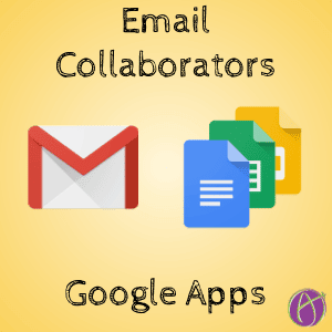 Email Collaborators in Google Apps
