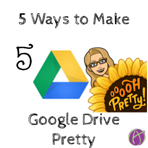 5 Ways To Pretty Up Google Drive