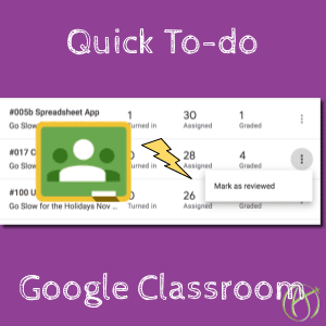 Quick to do list in google classroom