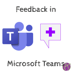 Feedback in Microsoft Teams
