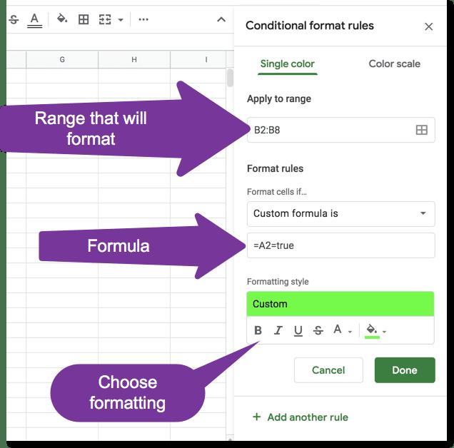 Choose the formatting for the custom formula =A2=true