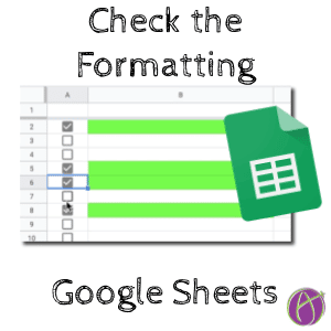 Check the Formatting Google Sheets