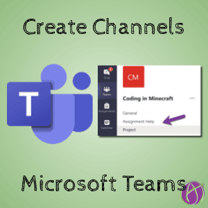 Create Channels in Microsoft Teams