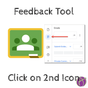 Google Classroom feedback tool click on the 2nd icon