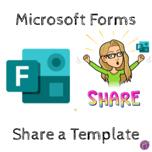 Microsoft Forms Share a Template