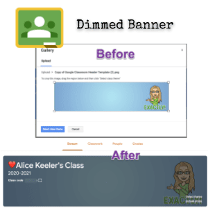 Yes, Your Google Classroom Banner Dims