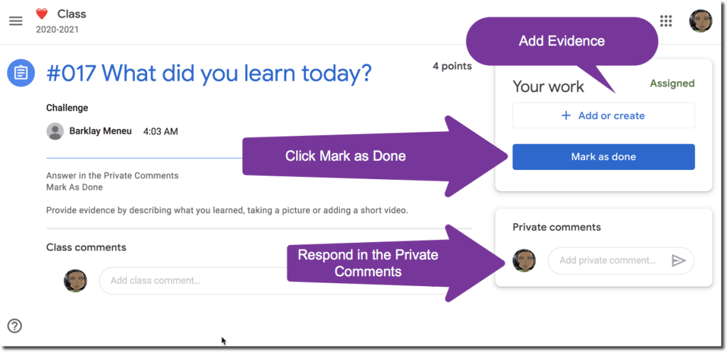 Google Classroom student view of an assignment to respond in the private comments, mark as done and add evidence