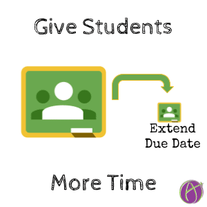 Google Classroom: Give Students More Time
