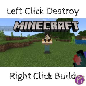 Left Click Destroy – Right Click Build