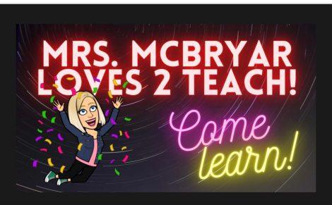 MRS.MCBRAYAR LOVES 2 TEACH!