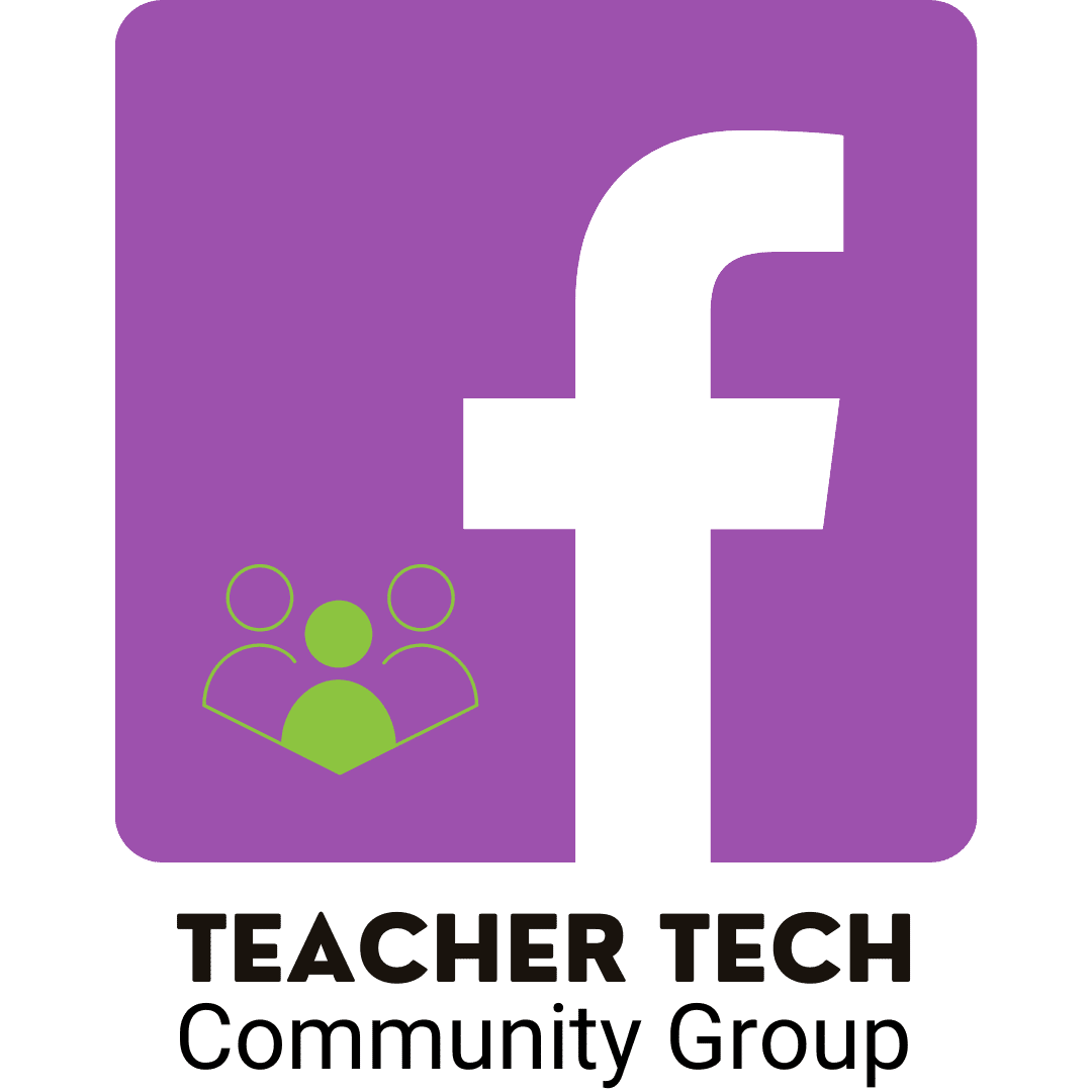 You Are Invited to our Teacher Tech FB Community!