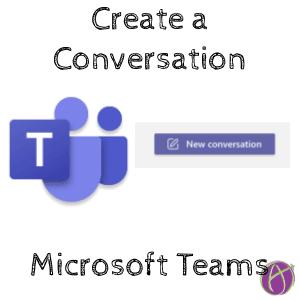 Microsoft Teams: New Conversation