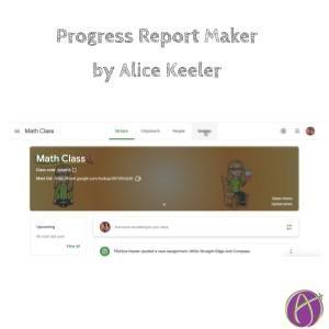 Progress Report Maker by Alice Keeler