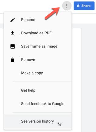 3 dots menu and select see version history