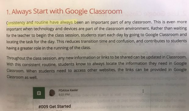 Always Start with Google Classroom to build up consistency.