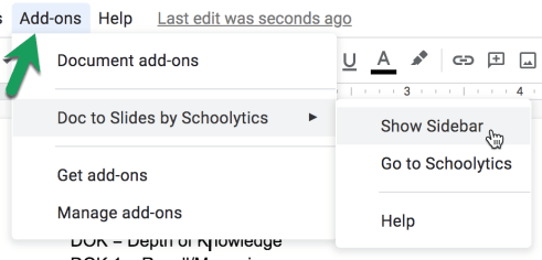 Show sidebar for Doc to Slides by Schoolytics.