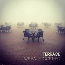 Terrace album We Fall Together