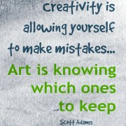 Creativity is allowing mistakes... from alicesheridan.com