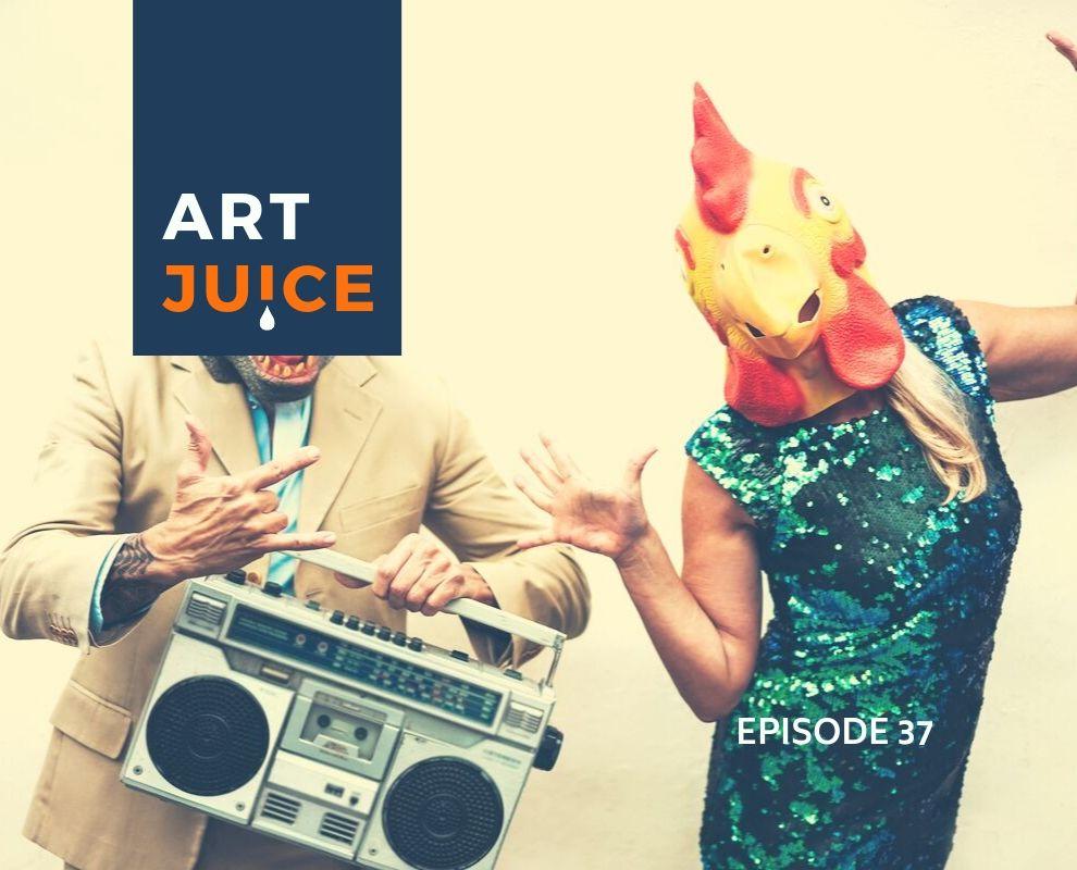 Art Juice podcast episode 37