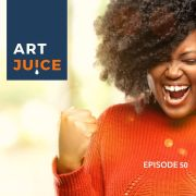Art Juice podcast what is a successful artist